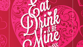 EAT, DRINK & BE MINE ♥ Dining & Cocktailing Guide