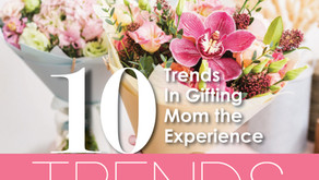 10 TRENDS | Enjoy these Trends In Giving Mom the Gift of Experience
