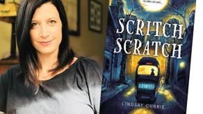 LITERARY LOCAL | Lindsay Currie, Author of Scritch Scratch