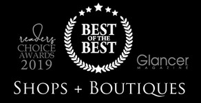 SHOPS + BOUTIQUES   2019 Best of the Best Winners