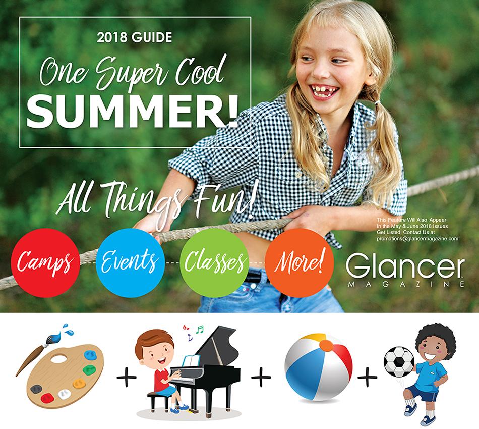 2018 Camp Guide, One Super Cool Summer, Glancer Magazine