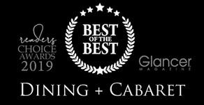 DINING + CABARET   2019 Best of the Best Winners