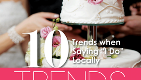 10 TRENDS | When Saying 'I Do' Locally