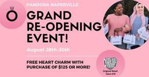 GRAND RE-OPENING EVENT | Pandora Naperville Invites You In with a Special Weekend Planned