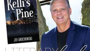 LITERARY LOCAL | Jay Grochowski, Author of Kelli's Pine