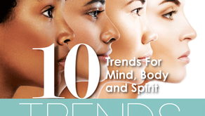 10 TRENDS| For the Mind, Body & Spirit