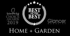 HOME + GARDEN   2019 Best of the Best Winners