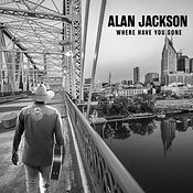 Alan-Jackson-Where-You-Have-Gone-album-1