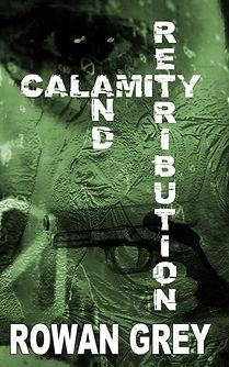 Calamity and Retribution