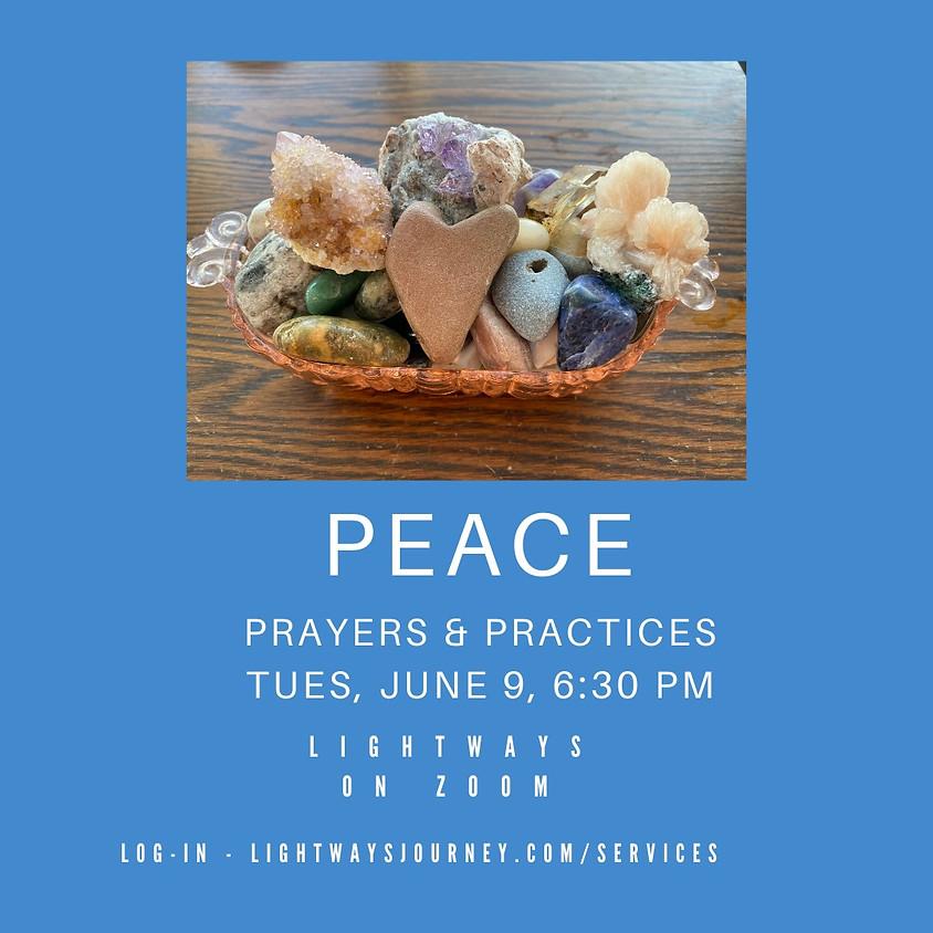 June 9, Peace, Prayers & Practices