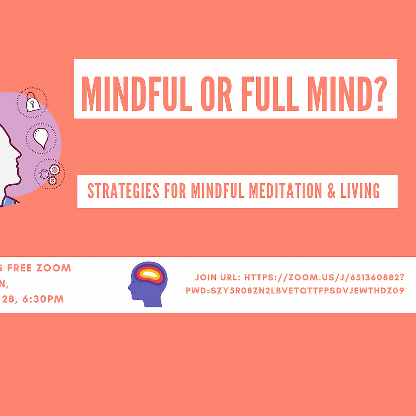 July 28, Mindful or Full Mind?