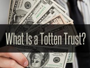 Totten Trusts