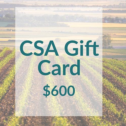 CSA Gift Card- $600 (675 Value)
