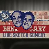 Ben & Gary Live Sketch Comedy.jpg