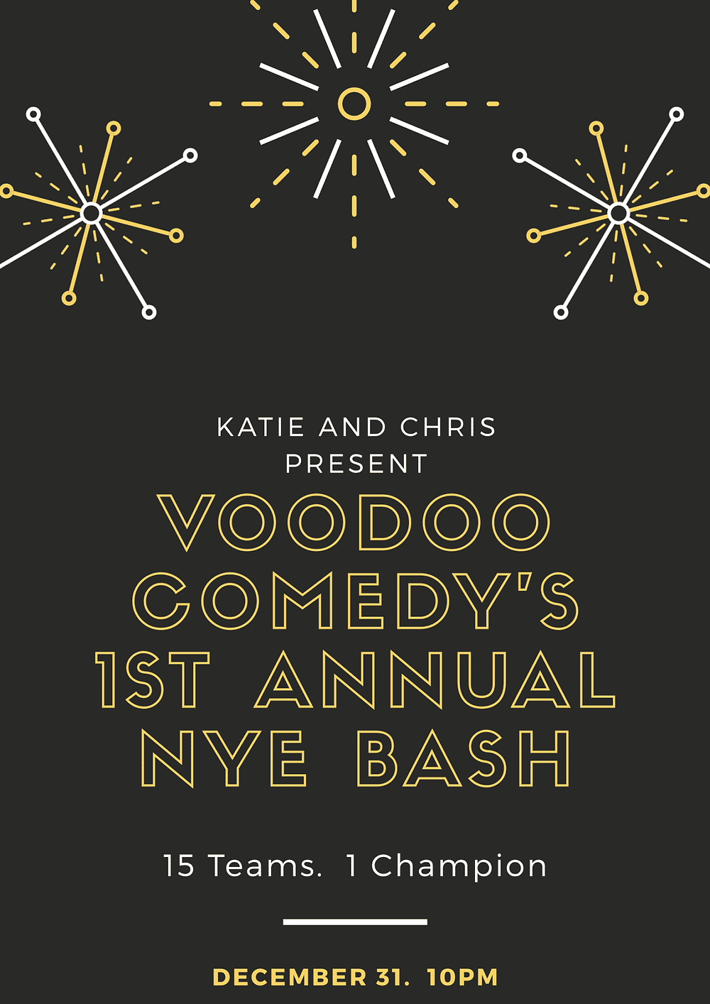Voodoo Comedy's 1st Annual NYE Bash