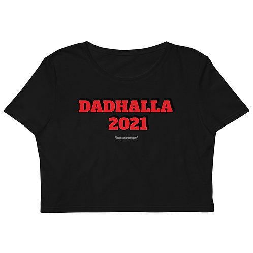 "THE DAD's ""Dadhalla"" Organic Crop Top"