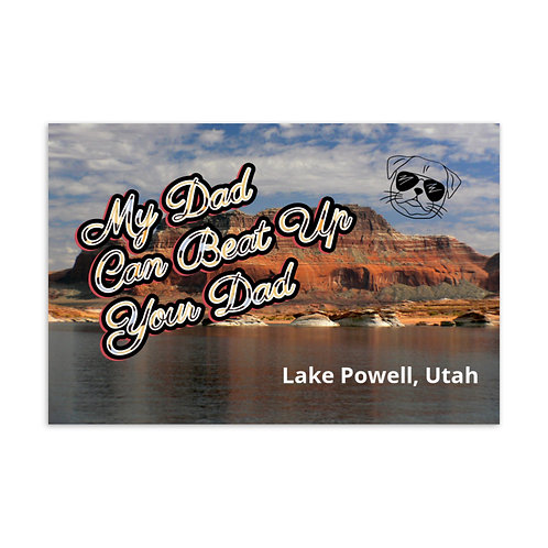 My Dad Can Beat Up Your Dad  Postcard (Lake Powell, Utah)