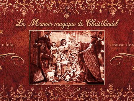 Le Manoir magique de Christkindel