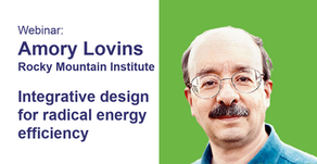 WATCH: Amory Lovins - Integrative design for radical energy efficiency