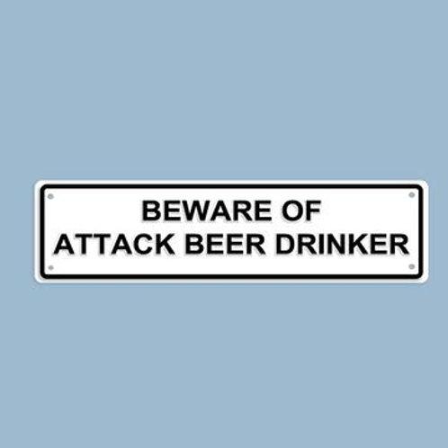 Beware of... Sign