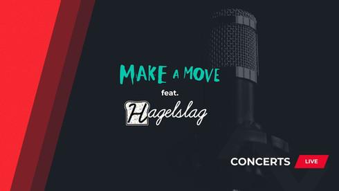 CONCERTS LIVE - Make A Move x Marti Fischer feat. Hagelslag