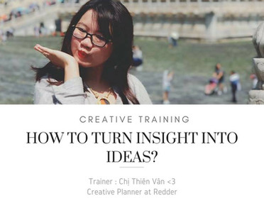 "Recap Marth Tour Day 09: ""HOW TO TURN INSIGHTS INTO IDEAS?"""