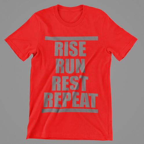 RISE RUN REST REPEAT