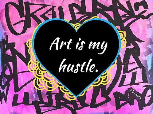 Art is My Hustle