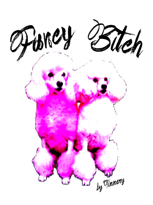 Fancy B*tch