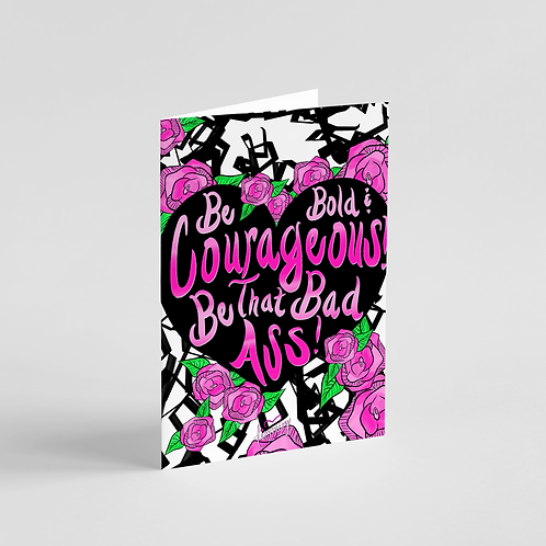 Be Bold Note Card