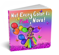 Not Every Color Is Pink Board Book Mock