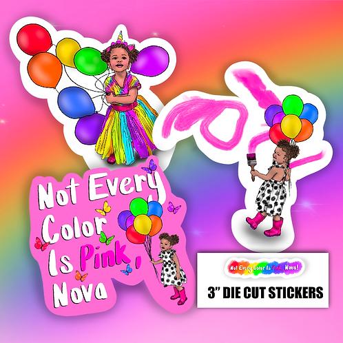 Not Every Color Is Pink, Nova! 3-Piece Die-Cut Sticker Set