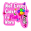 Thumbnail: Not Every Color Is Pink, Nova! 3-Piece Die-Cut Sticker Set