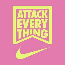 NIKE #ATTACKEVERYTHING
