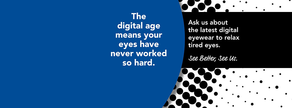 Digital Age means your eyes have never worked so hard