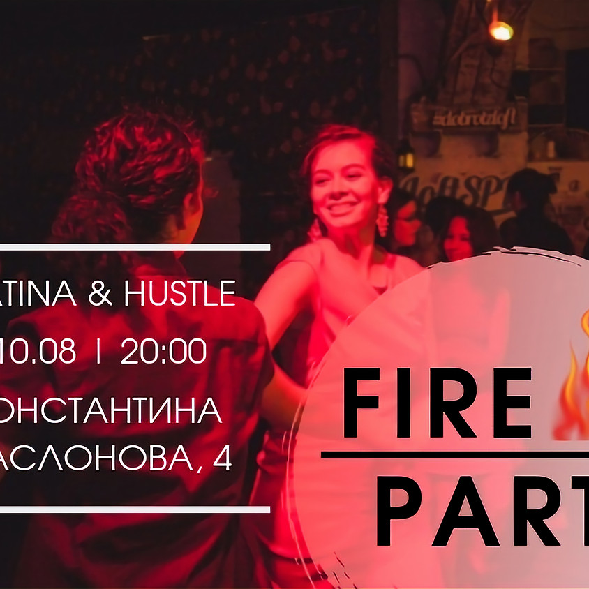 🔥FIRE PARTY🔥
