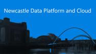 Newcastle Data Platform and Cloud