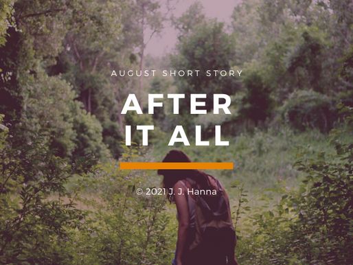 After it All - Short Story