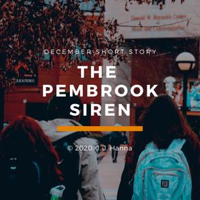 The Pembrook Siren - Short Story
