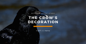 The Crow's Decoration - Short Story