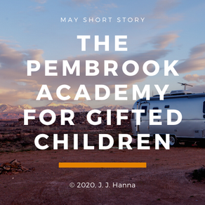 The Pembrook Academy for Gifted Children - Short Story