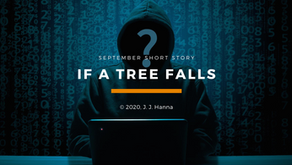 If a Tree Falls - Short Story