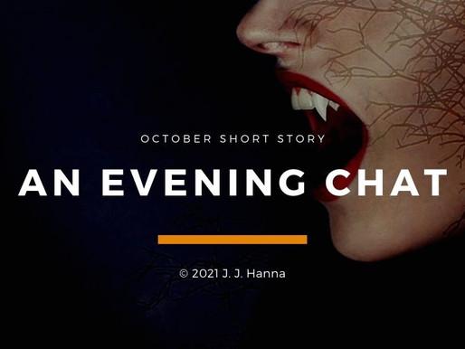 An Evening Chat - Short Story