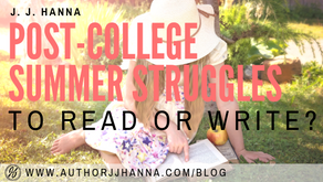 Post-College Summer Struggles: To Read or Write?