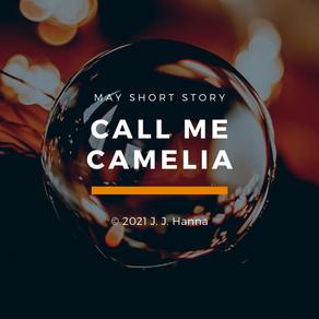 Call Me Camelia - Tales of Turedor pt. 2 - Short Story