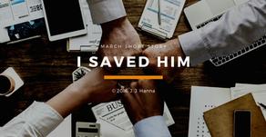 I Saved Him - Short Story