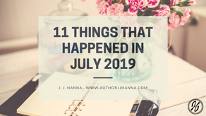 11 Things that Happened July 2019