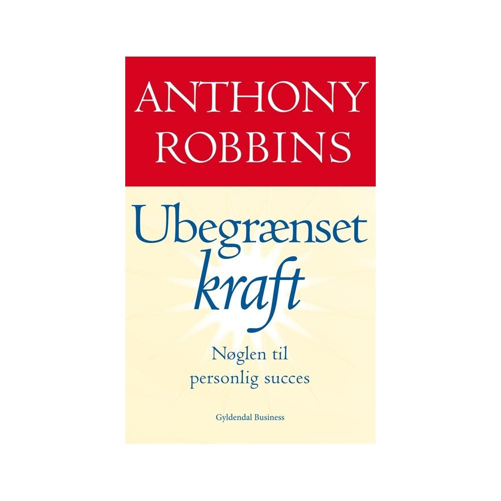 Anthony Robbins - Ubegrænset Kraft