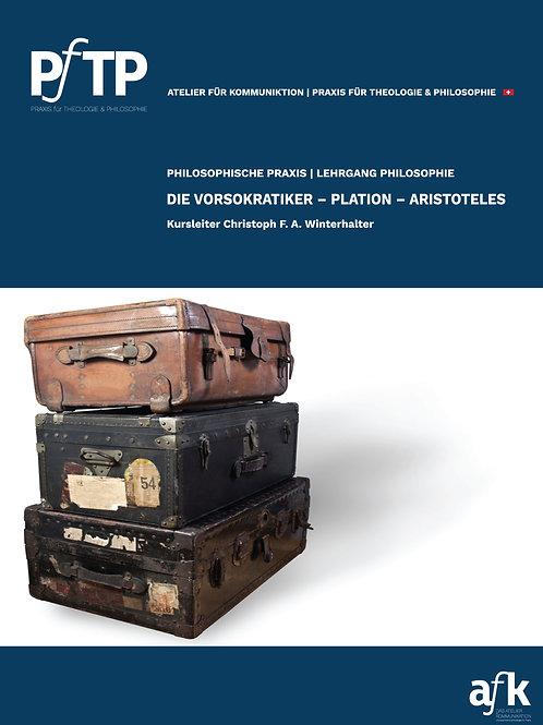 DIE VORSOKRATIKER - PLATON - ARISTOTELES