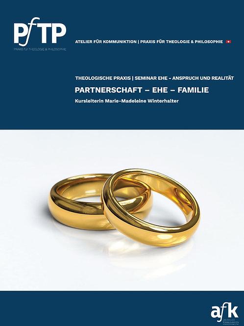 PARTNERSCHAFT - EHE - FAMILIE